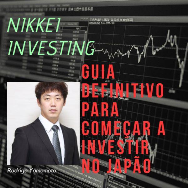 Imagem principal do produto Guia prático COMO COMEÇAR A INVESTIR no Japão - Nikkei Investing