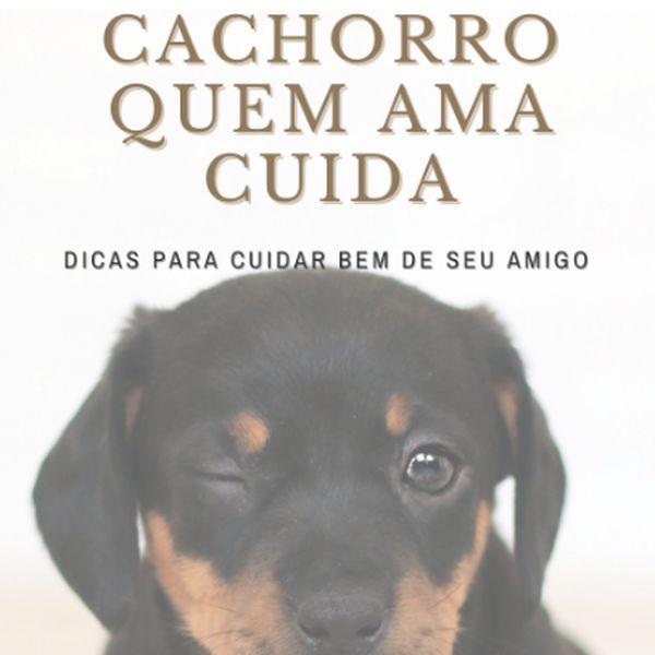 Imagem principal do produto Cachorro Quem Ama Cuida