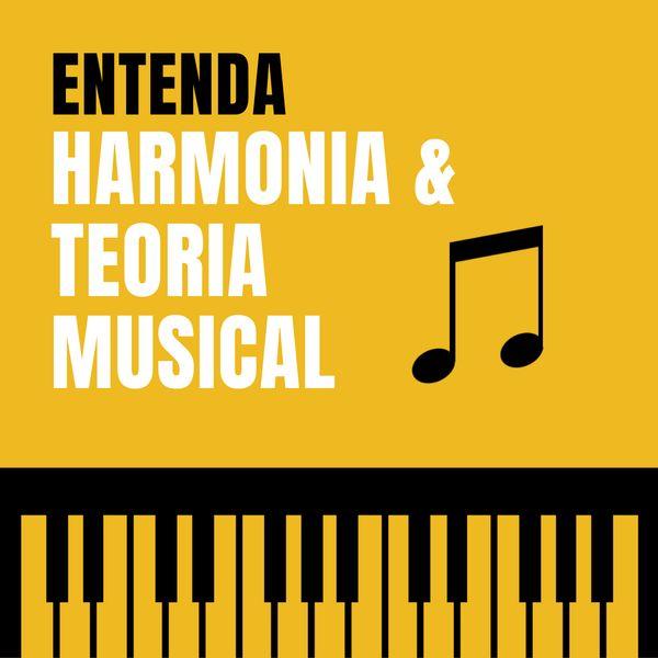 Imagem principal do produto Entenda Harmonia e Teoria Musical
