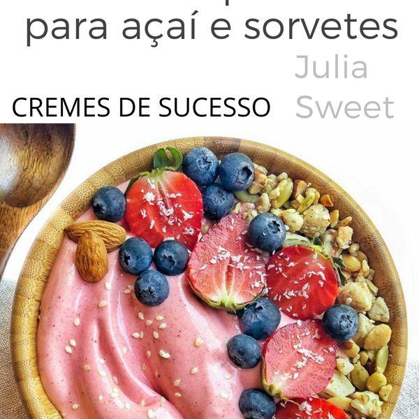 Imagem principal do produto Cremes de sucesso para açaí e sorvete