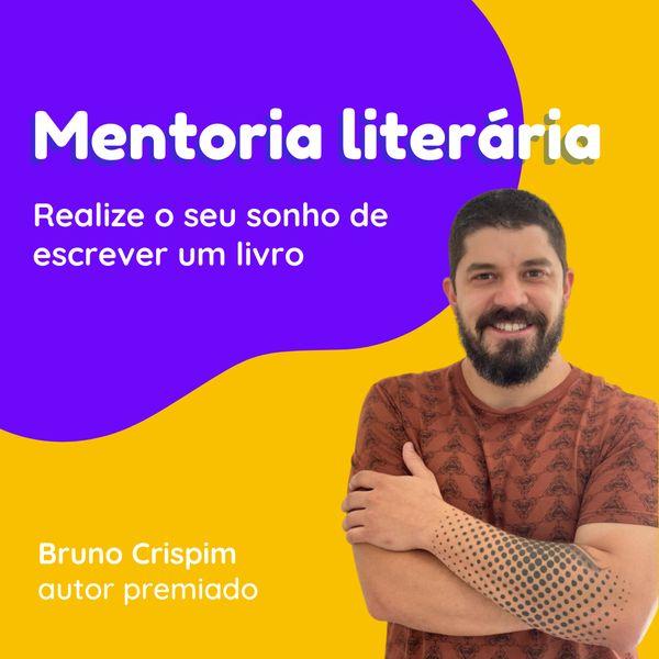 Imagem principal do produto Mentoria Literária com Bruno Crispim