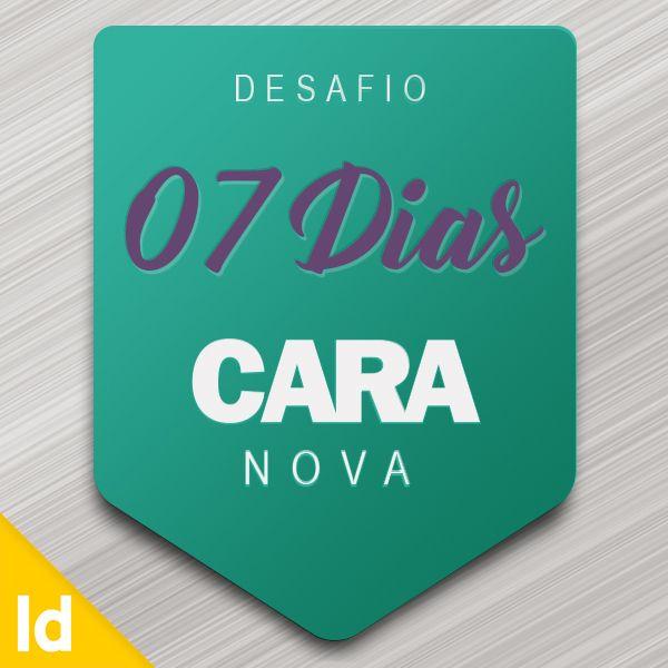 Imagem principal do produto Desafio 7 Dias Cara Nova