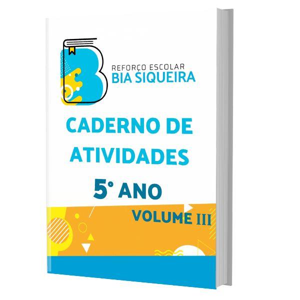 Imagem principal do produto 5º Ano (Volume III) - Caderno de Atividades com 100 Atividades de Reforço Escolar