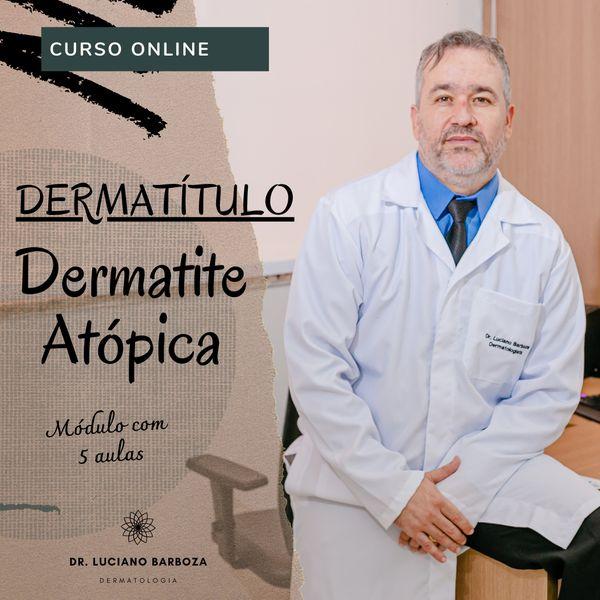 Imagem principal do produto Dermatítulo - Dermatite Atópica