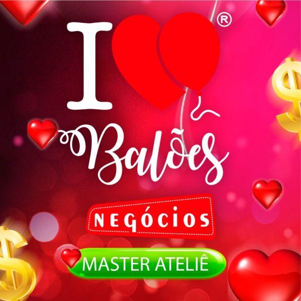 Imagem principal do produto ATELIÊ-  I Love Balões Modelo de Negócio