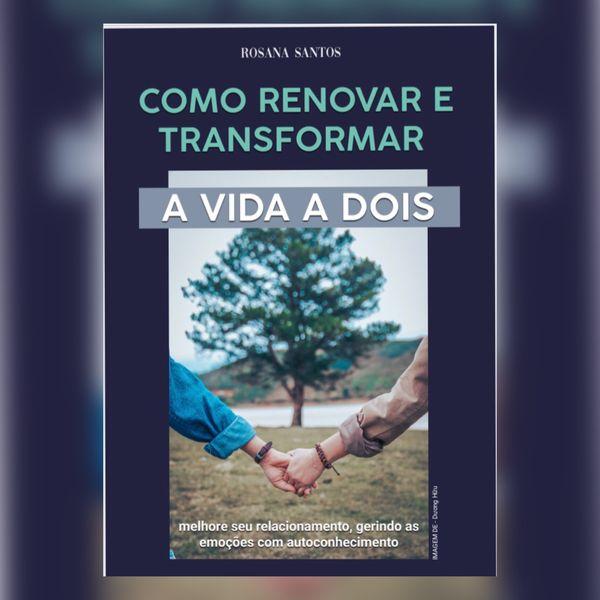 Imagem principal do produto (e-book) Como Renovar e Transformar a Vida a Dois