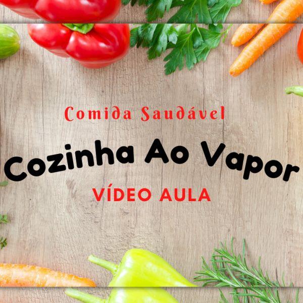 Imagem principal do produto Cozinha Ao Vapor Aprenda Fácil