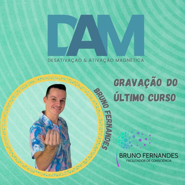 Imagem principal do produto DAM - Desativação e Ativação Magnética com Bruno Fernandes - Gravação