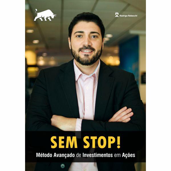 Imagem principal do produto E-book: SEM STOP! Método Avançado de Investimentos em Ações