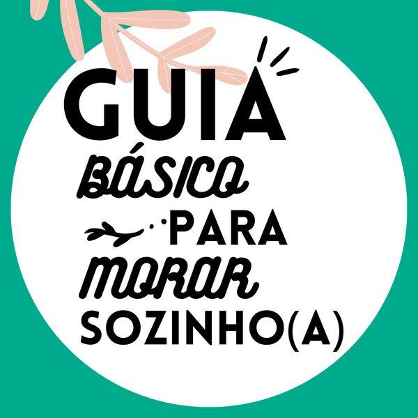Imagem principal do produto Guia básico para morar sozinho(a)