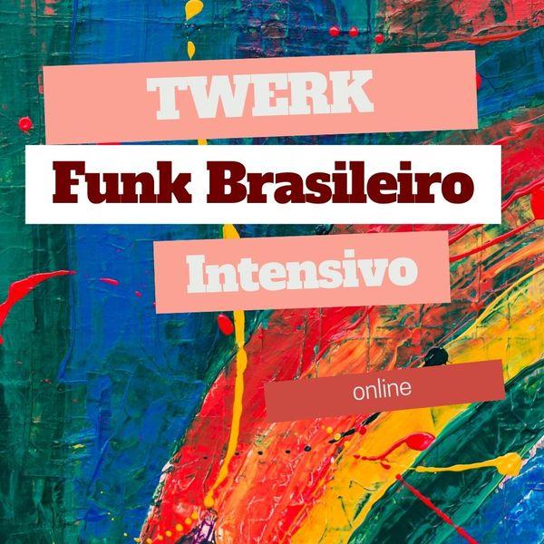 Imagem principal do produto Intensivo online de Twerk e Funk Brasileiro