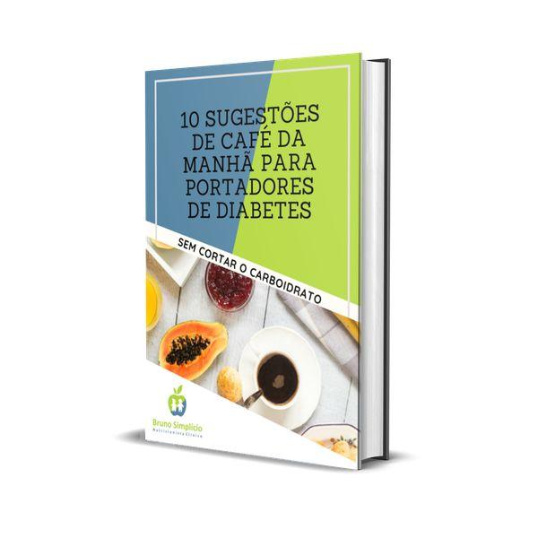 Imagem principal do produto 10 Sugestões de café da manhã para portadores de Diabetes.