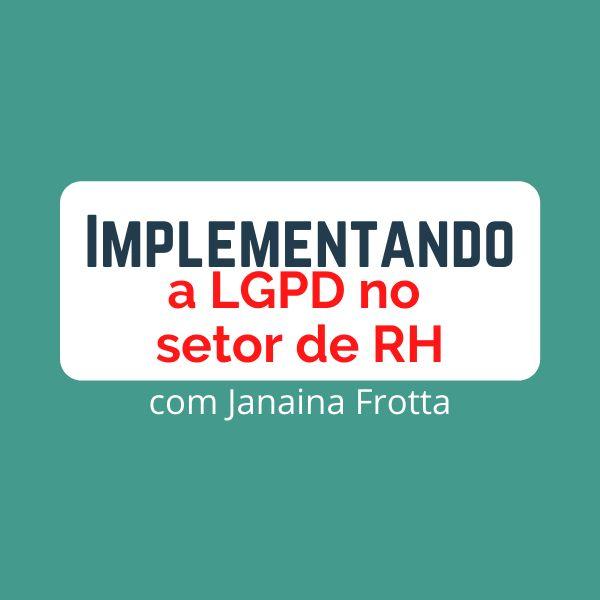 Imagem principal do produto Implementando a LGPD no setor de RH