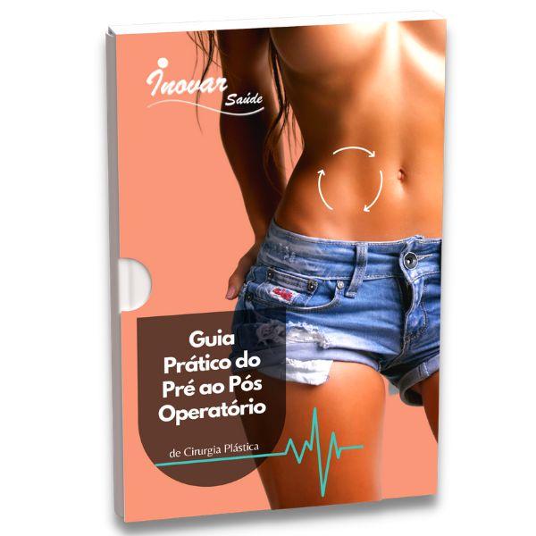 Imagem principal do produto Guia Prático - Do Pré ao Pós-Operatório de Cirurgia Plástica