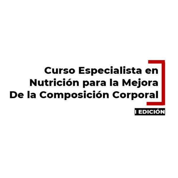 Imagem principal do produto Curso Especialista en Nutrición para la Composición Corporal