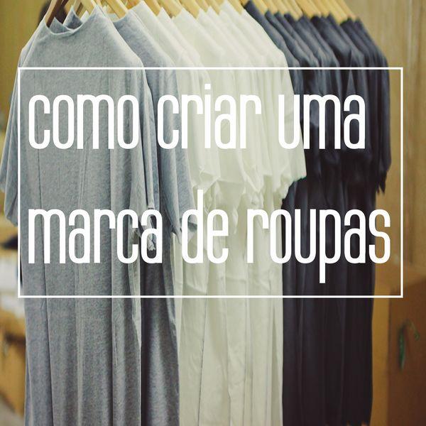 Imagem principal do produto Como criar uma marca de roupas