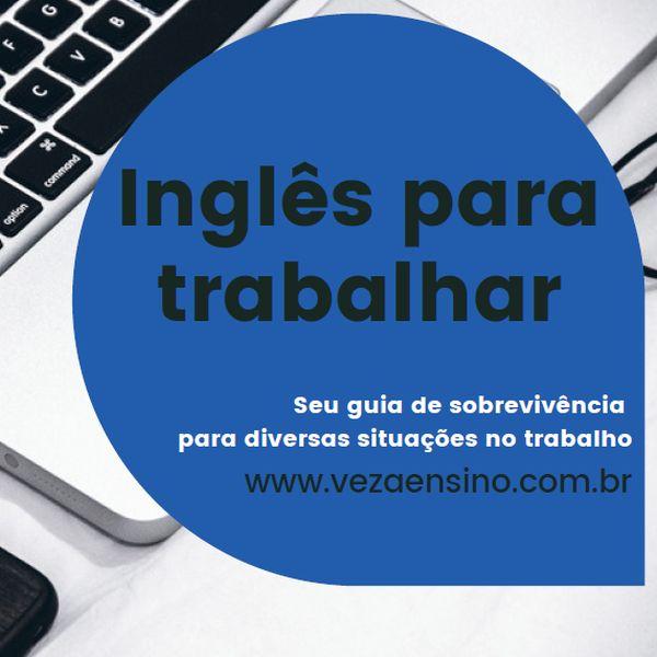 Imagem principal do produto Inglês para Trabalhar - Guia Prático