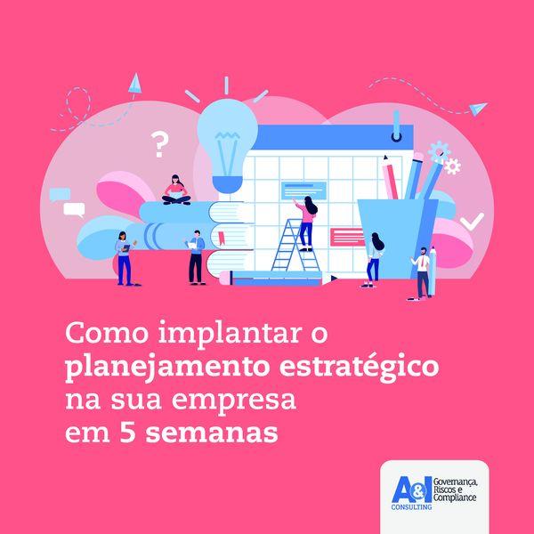 Imagem principal do produto Como implantar o Planejamento Estratégico na sua empresa em 5 semanas