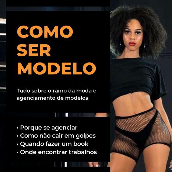 Imagem principal do produto Como ser Modelo - Passo a Passo Completo
