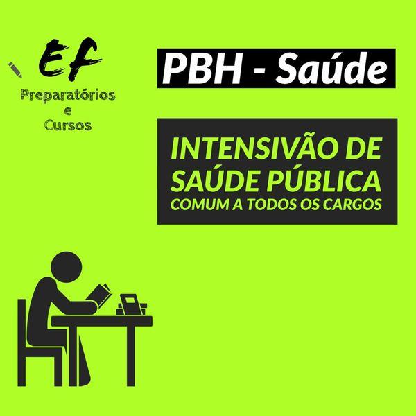 Imagem principal do produto INTENSIVÃO DO CONTEÚDO DE SAÚDE PÚBLICA  DO CONCURSO DA SAÚDE DA PREFEITURA DE BELO HORIZONTE / PBH - EDITAL RBO 01/2020