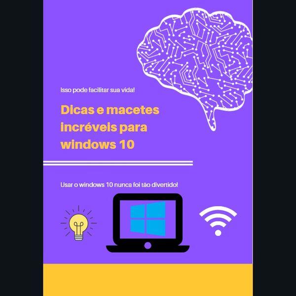 Imagem principal do produto Dicas do windows 10 que pode facilitar sua vida!