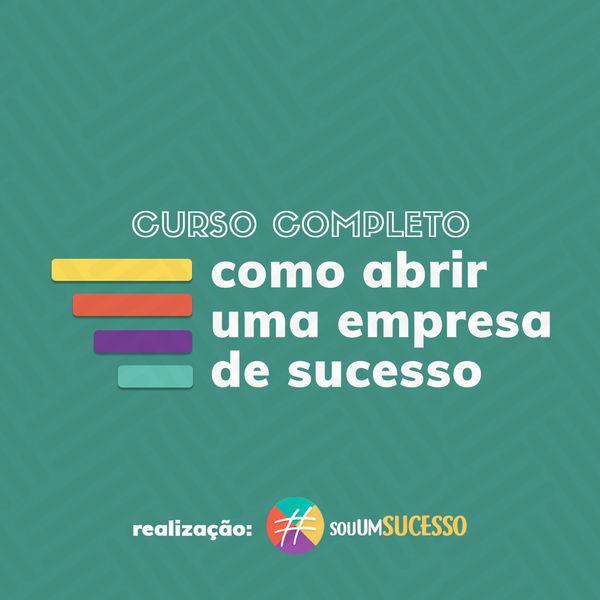 Imagem principal do produto Como Abrir Uma Empresa de Sucesso | Curso Completo