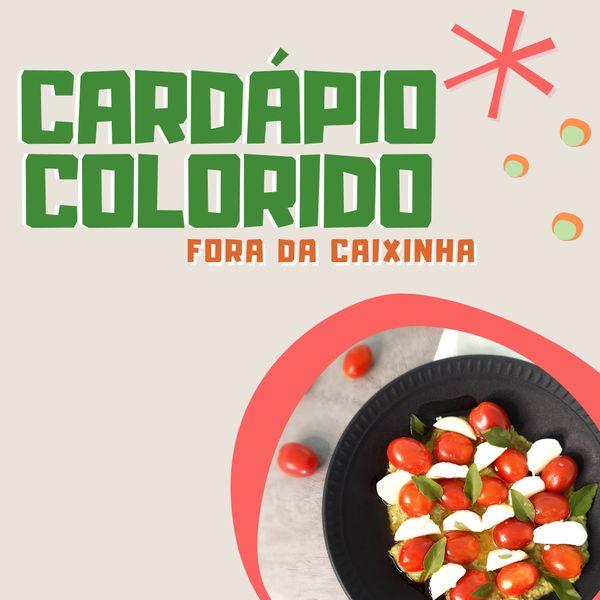 Imagem principal do produto Cardápio Colorido Fora da Caxinha