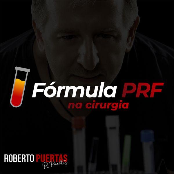 Imagem principal do produto Fórmula PRF na Cirurgia - Roberto Puertas
