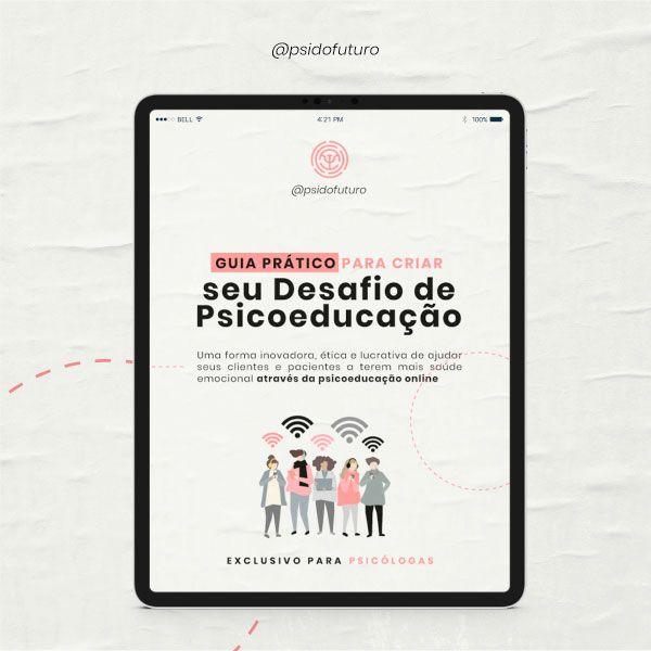 Imagem principal do produto Guia Prático para Criar seu Desafio de Psicoeducação