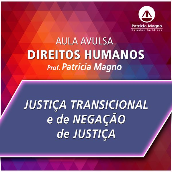 Imagem principal do produto Justiça transicional e denegação de Justiça