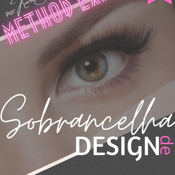 Imagem principal do produto Curso Design de Sobrancelha METHOD EXPERT (AVANÇADO) Por Karen Alvarenga